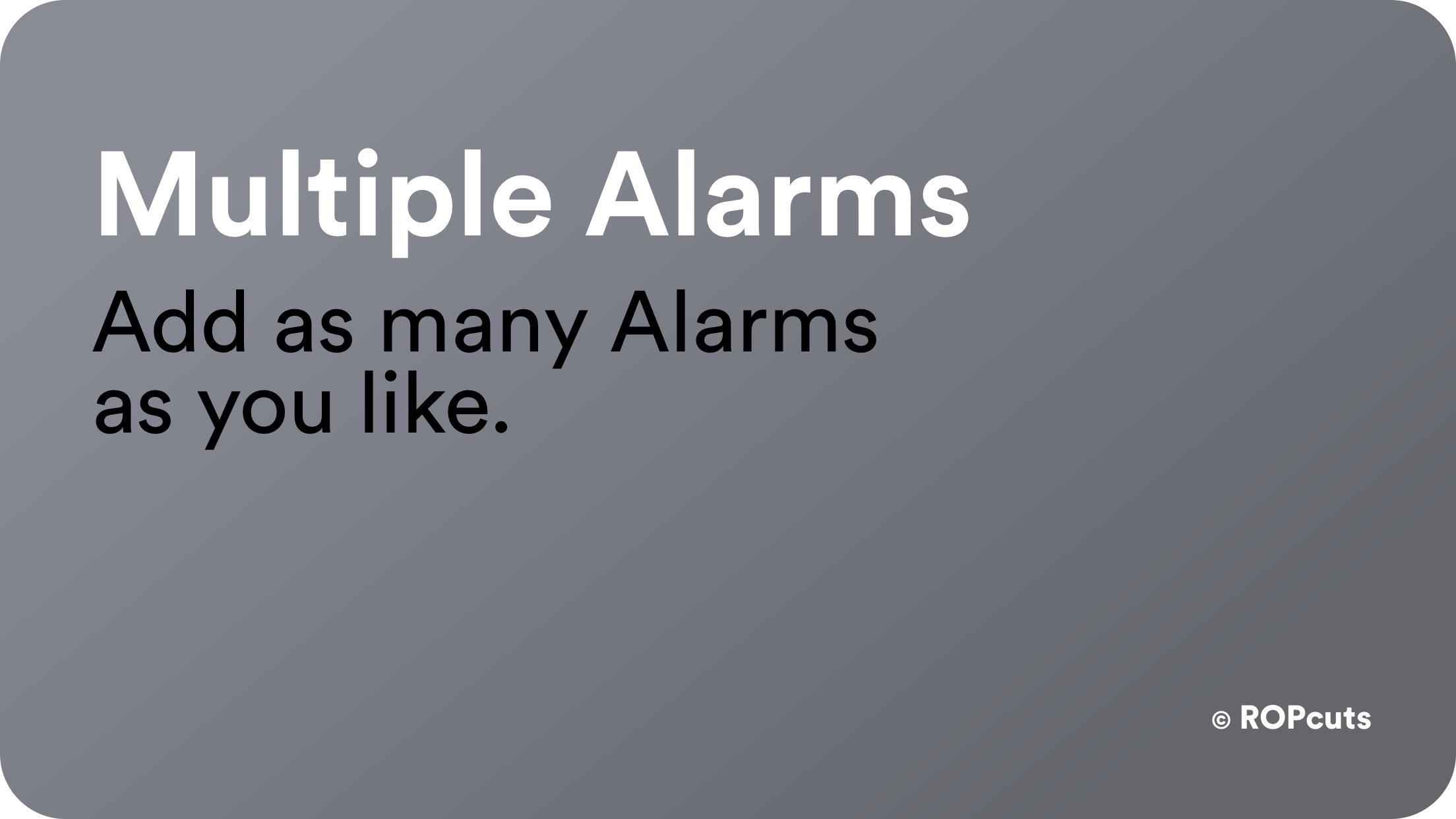 Multiple Alarms